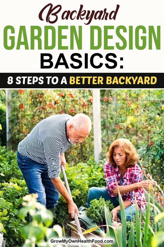 Backyard Garden Design Basics: 8 Steps to a Better Backyard