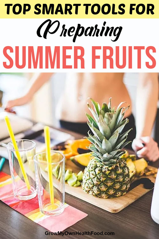 Top Tools for Preparing Fruit