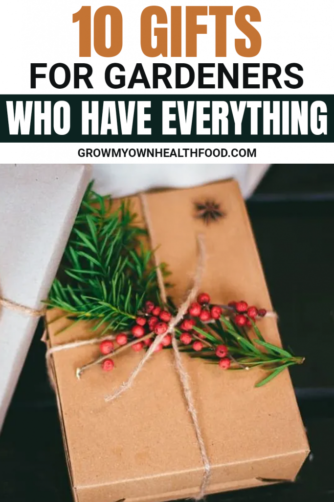 10 Gifts for Gardeners Who Have Everything